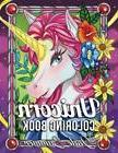 Unicorn Coloring Book: An Adult Coloring Book with Fun, Rela